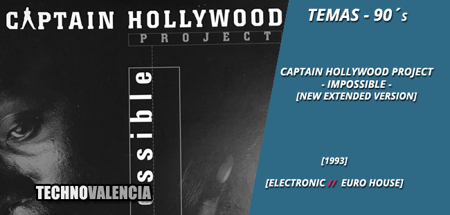 temas_90_captain_hollywood_project_–_impossible_new_extended_version