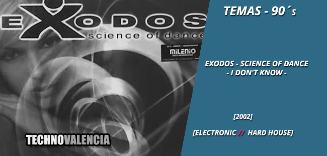 temas_90_exodos_-_science_of_dance_-__i_dont_know
