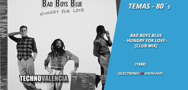 temas_80_bad_boys_blue_-_hungry_for_love_club_mix