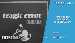 temas_80_tragic_error_-_umbaba_extended_2_s-console_mix