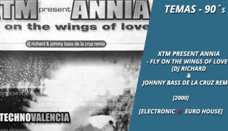 temas_90_xtm_present_annia_-_fly_on_the_wings_of_love_dj_richard__johnny_bass_de_la_cruz_remix