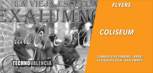 flyers_coliseum_-_6_febrero_xxxx_la_vieja_escuela_exaliumnos