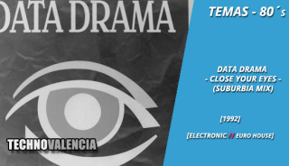 temas_80_data_drama_‎–_close_your_eyes_suburbia_mix