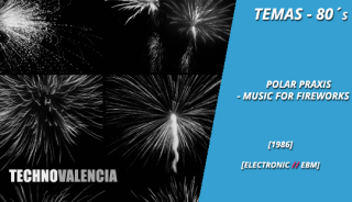 temas_80_polar_praxis_-_music_for_fireworks