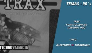 temas_90_trax_-_come_follow_me_original_mix
