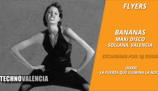 flyers_bananas_maxi_disco_valencia_-_xxxx_la_fuerza_que_ilumina_la_noche