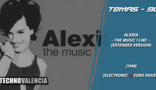 temas_90_alexia_-_the_music_i_like_extended_version