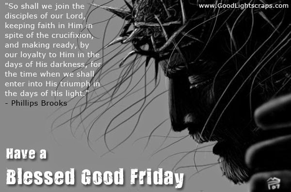 best Happy Good Friday 2015 Wishes, Quotes