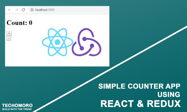 How to Build a Simple Counter App Using React and Redux