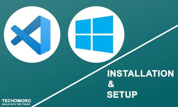 Installing Visual Studio Code on Windows 10