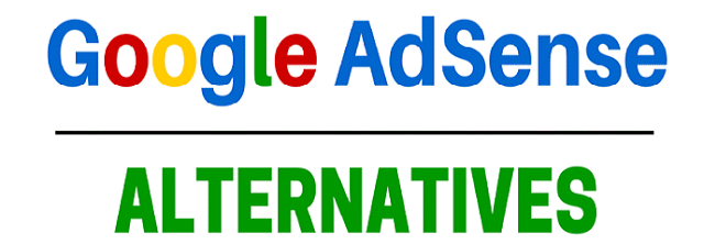 Best 12 Adsense Alternatives For Make Money Blogging