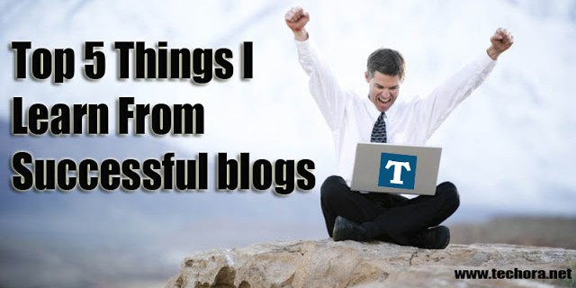 5 Top Keys I Can Learn From Successful Blogs