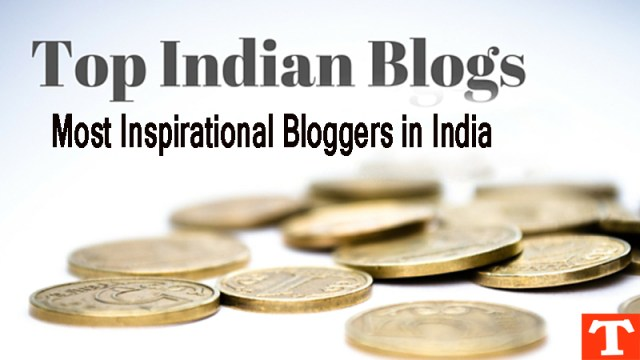 Top 7 Inspirational bloggers of India