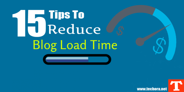 Image of 15 Useful Tips To Reduce Your Website/Blog Loading Time
