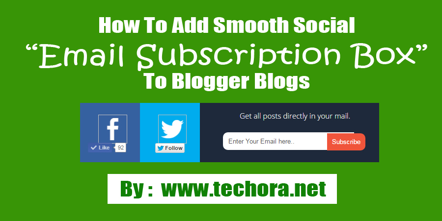image of How To Add Smooth Socail Subscriber Box Widget To your Blogger blogs