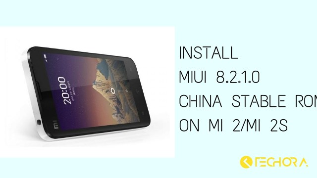 Download & Install MIUI 8.2.1.0 China Stable ROM on Mi 2/Mi 2S