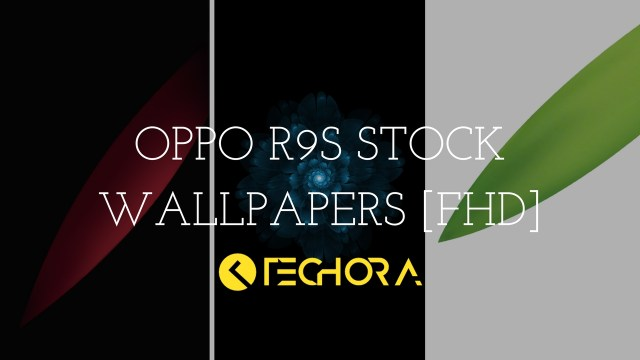 Download New Released Oppo R9s Stock Wallpapers Fhd