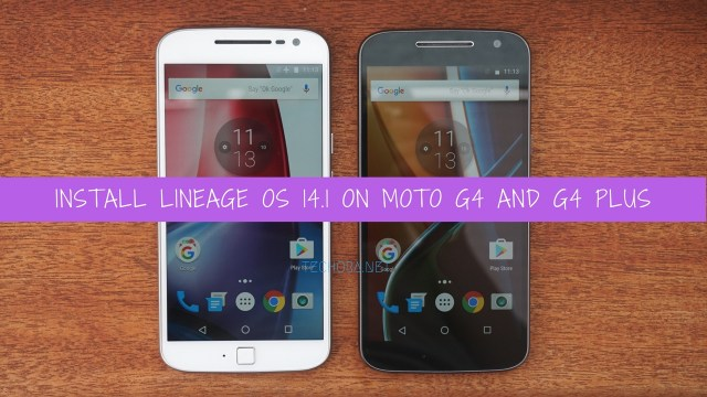 How to Download & Install Lineage OS 14.1 on Moto G4 And G4 Plus