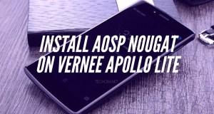 How to Download & Install AOSP Nougat on Vernee Apollo Lite