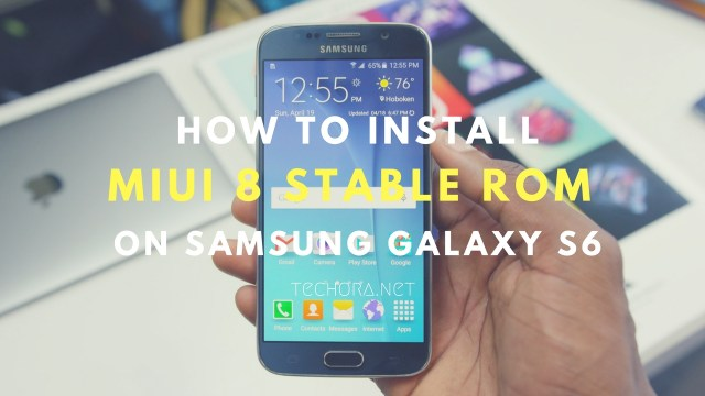 How to Download & Install MIUI 8 on Samsung Galaxy S6 (All Variant)