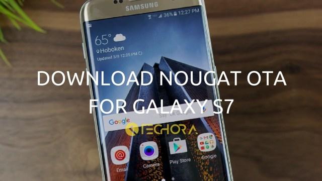 Download G930AUCS4BQC2 Nougat OTA For Samsung Galaxy S7