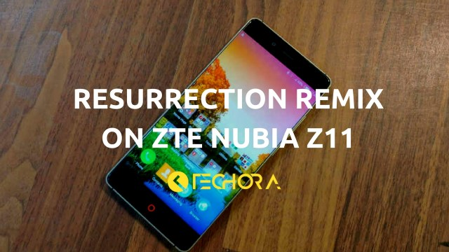 How to Install Official Resurrection Remix OS on ZTE Nubia Z11