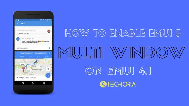 How to Enable EMUI 5 Multi Window on EMUI 4.1 [Android 6.x]
