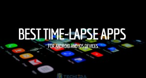 Top 10 Best Time-Lapse Apps for Android & iOS Smartphones