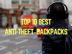 Top 10 Best Anti-Theft Backpacks 2017: Secure, Future Backpacks
