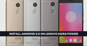 Download & Install Lineage OS 15 on Lenovo K6/K6 Power [ Android 8.0 Oreo]
