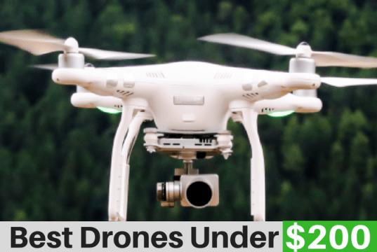 Best Drones below $200
