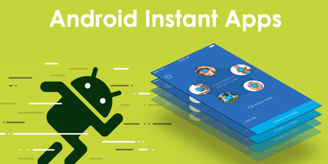 Android Instant mobile Apps