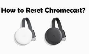 Photo of How To Reset Google Chromecast [2 Easy Ways]