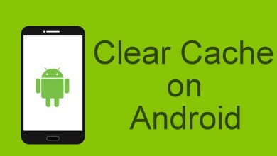 Photo of How to Clear Cache on Android | When & Why you Should?