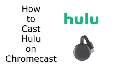 Photo of How to Chromecast Hulu | Guide With Screenshots