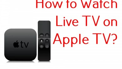 Photo of How to Watch Live TV on Apple TV | Best Live TV Channels
