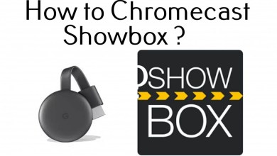 Photo of How to Chromecast ShowBox [Step by Step Guide with Screenshots]