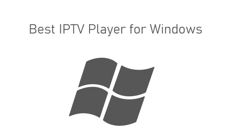 Best IPTV Player for windows