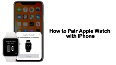 Photo of How to Pair Apple Watch with iPhone? – Detailed Guide