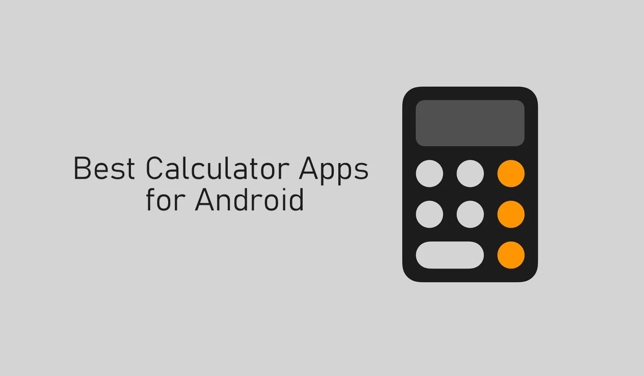 Best Calculator Apps For Android Updated 2020 Techowns