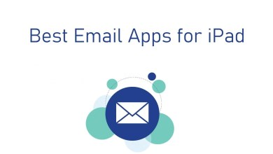 Photo of Best Email Apps for iPad [Updated list 2020]