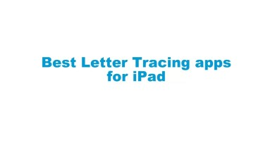 Photo of Best Letter Tracing Apps for iPad [Updated 2020]