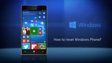 Photo of How to Reset Windows Phone [2 Methods]