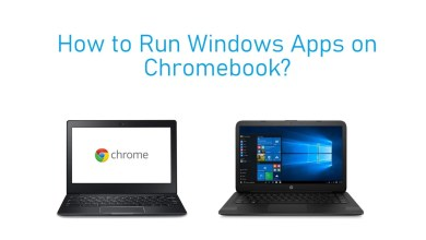 Photo of How to Run Windows Apps on Chromebook