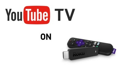 Photo of How to Get YouTube TV on Your Roku?