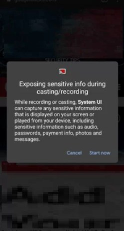 Click on Start now option - How to Screen Record on Android