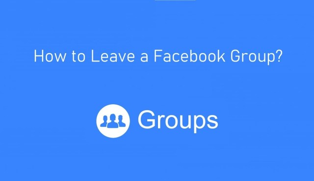 How to Leave a Group on Facebook [30 Methods] - TechOwns