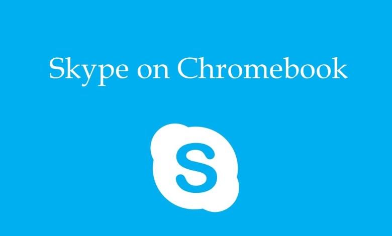 Skype on Chromebook
