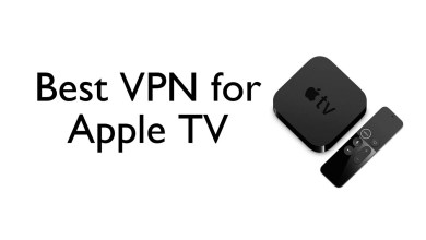 Photo of 10 Best VPN for Apple TV for Secured Streaming in 2020