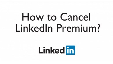 Photo of How to Cancel LinkedIn Premium Subscription in 2020